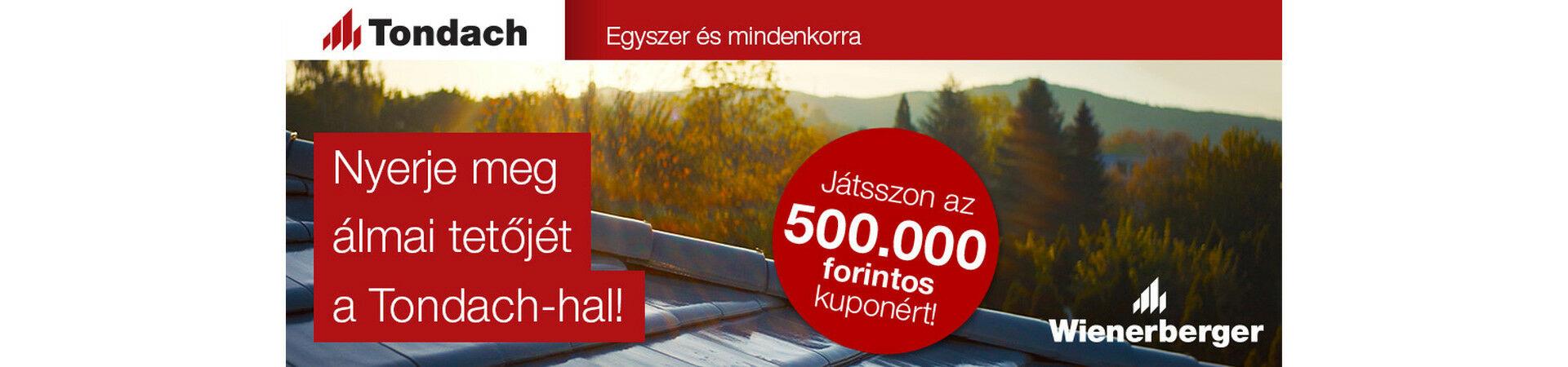 Tondach tetőcserép nyereményjáték Micorex tüzép építőanyag Miskolc újHÁZ Centrum