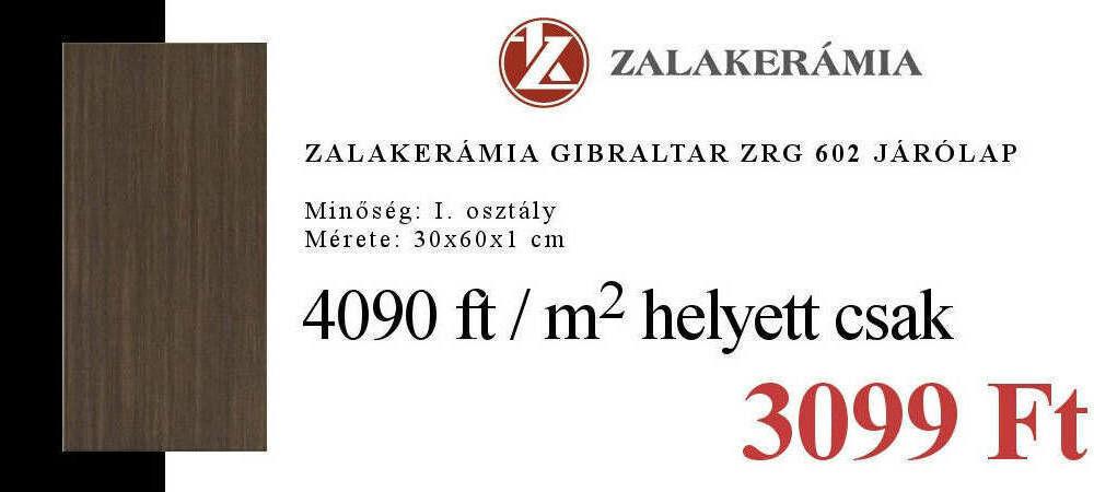 Zalakerámia Gibraltár járólap akció Micorex tüzép, építőanyag kereskedés Miskolc újHÁZ Centrum